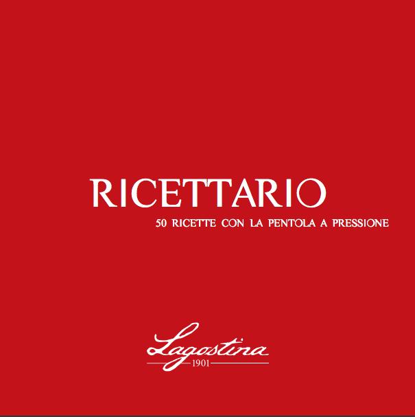 RICETTARIO PENTOLE A PRESSIONE LAGOSTINA